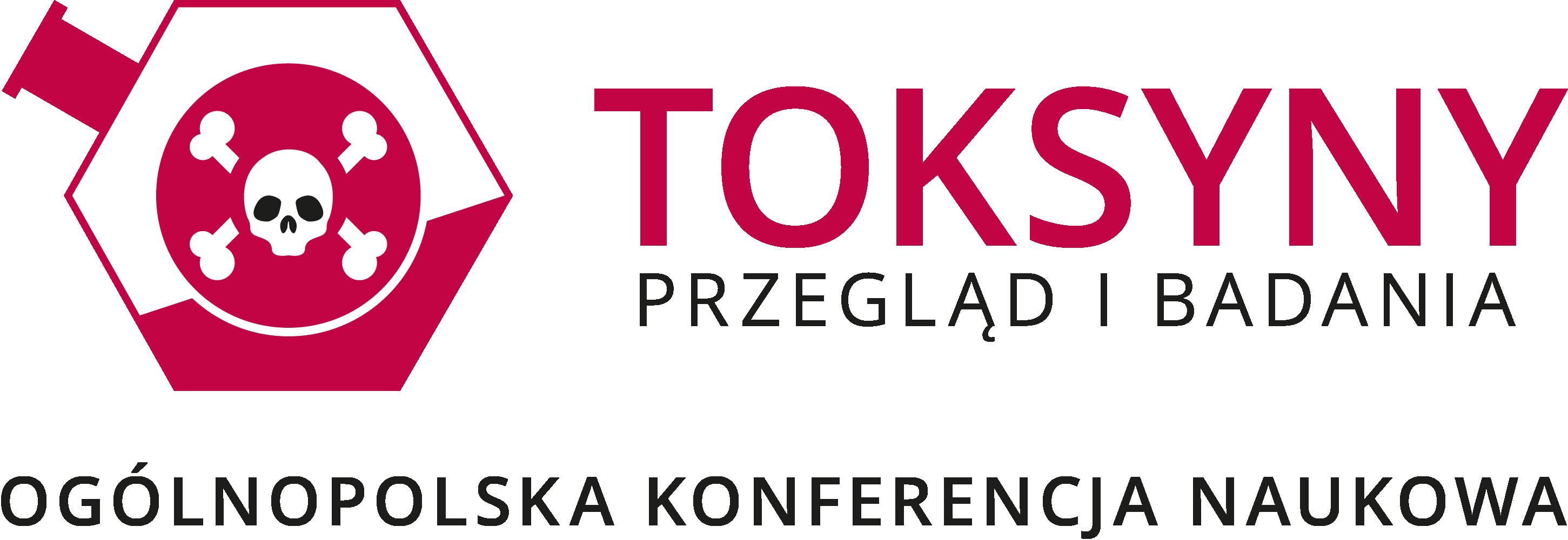 """Ogólnopolska Konferencja Naukowa """"Toksyny – przegląd i badania"""""""